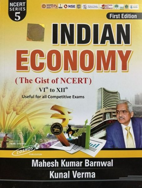 Cosmos Indian Economy NCERT VI to XII written by Mahesh Kumar Barnwal Kunal Verma