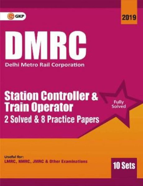 GKP DMRC STATION CONTROLLER TRAIN OPERATOR SOLVED PRACTICE PAPER