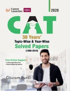 GKP Career Launcher MBA CAT 30 YEARS TOPIC WISE SOLVED PAPER BY GAUTAM PURI