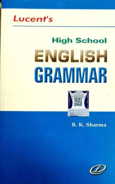 LUCENT HIGH SCHOOL ENGLISH GRAMMAR