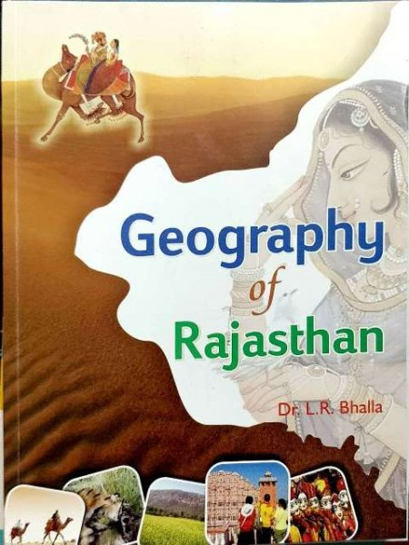 BHALLA GEOGRAPHY OF RAJASTHAN