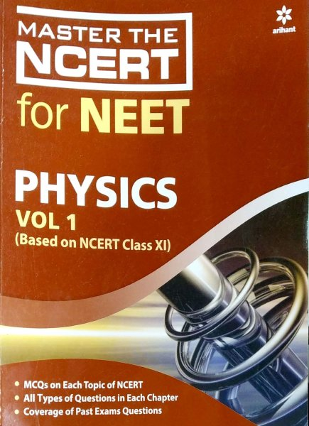 ARIHANT NCERT NEET PHYSICS VOL 1