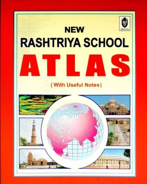 NAVEEN RASTRIYA SCHOOL ATLAS ENGLISH EDITION