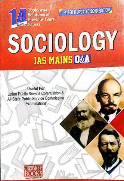 CHRONICLE SOCIOLOGY IAS MAINS Q&A PAPER II REVISED & UPDATED 2019 EDITION BY N N OJHA