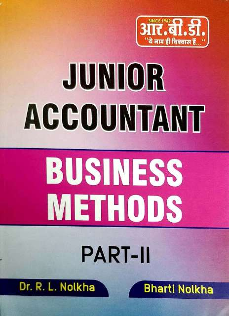 RBD JUNIOR ACCOUNTANT BUSINESS METHODS PART II written by Dr. R.L. Nolkha and Dr. Bharti Nolkha