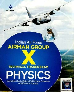 ARIHANT INDIAN AIR FORCE X GROUP PHYSICS TECHNICAL TRADE