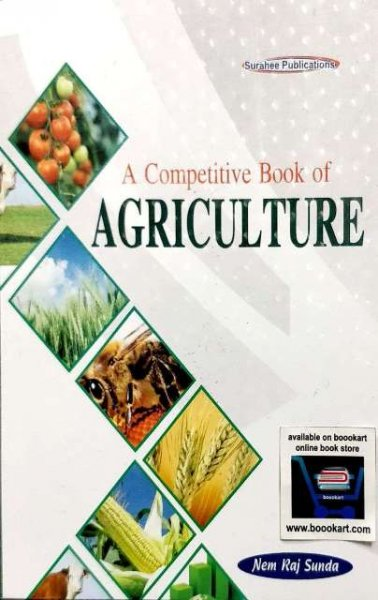 SURAHEE A COMPETITIVE BOOK OF AGRICULTURE by NEM RAJ SUNDA