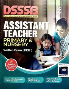 ARIHANT DSSSB PRT ASSISTANT TEACHER PRIMARY & NURSERY TIER 1 WRITTEN EXAM BOOK