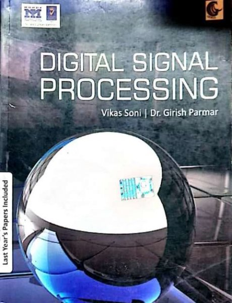 GENIUS DIGITAL SIGNAL PROCESSING BY VIKAS SONI DR. GIRISH PARMAR