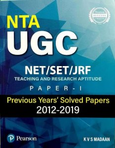 PEARSON KVS MADAAN NTA UGC NET SET JRF PAPER 1 PREVIOUS YEARS SOLVED PAPERS 2012-2019