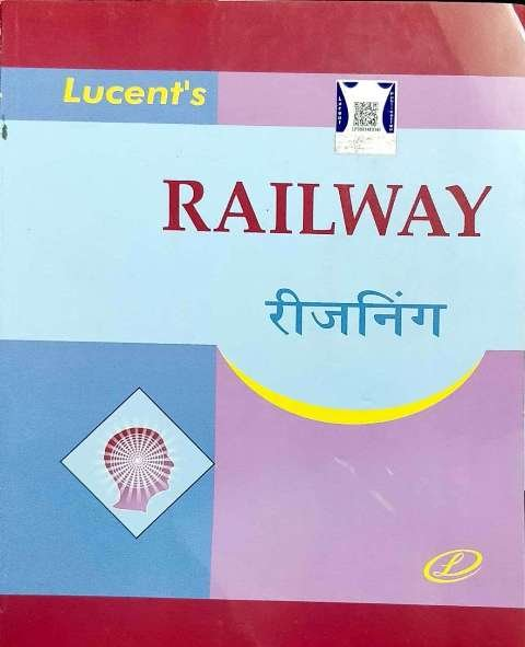 LUCENT RAILWAY REASONING BY DHEERAJ KUMAR SINGH