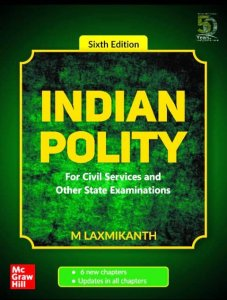 M. Laxmikanth Indian Polity for Civil Services Other State Pcs Examination