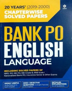 ARIHANT BANK PO ENGLISH LANGUAGE CHAPTERWISE SOLVED PAPERS 20 YEARS