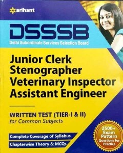 Arihant DSSSB Junior Clerk Stenographer Veterinary Inspector Assistant Engineer written test Tier 1 and 2 for Common Subject