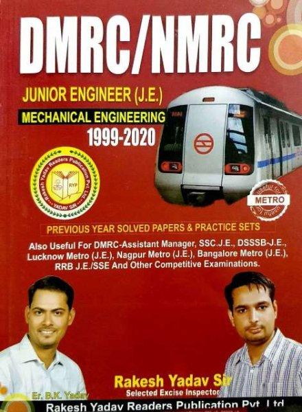 Rakesh Yadav DMRC/NMRC Junior Engineering Mechanical Engineering 1999-2020