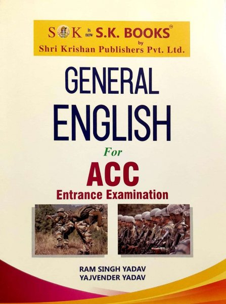 SK General English for ACC Entrance Examination by Ram Singh Yadav Yajvender Yadav