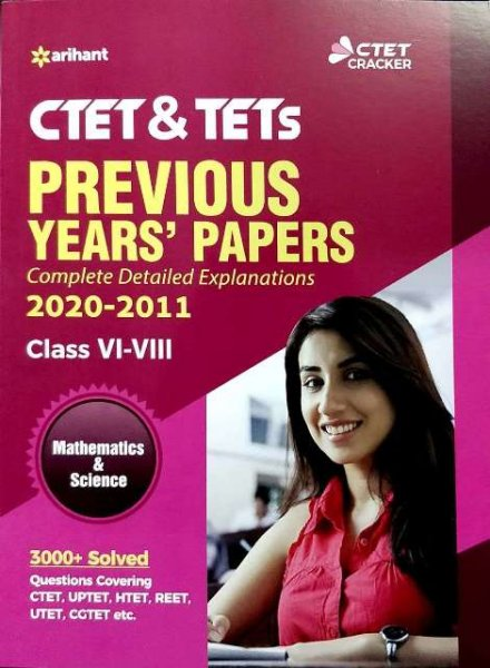ARIHANT CTET PREVIOUS YEARS PAPERS Mathematics Science Class 6 to 8