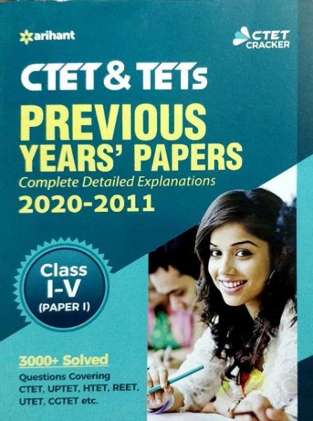 ARIHANT CTET PREVIOUS YEARS SOLVED PAPER CLASS 1 to 5 PAPER 1