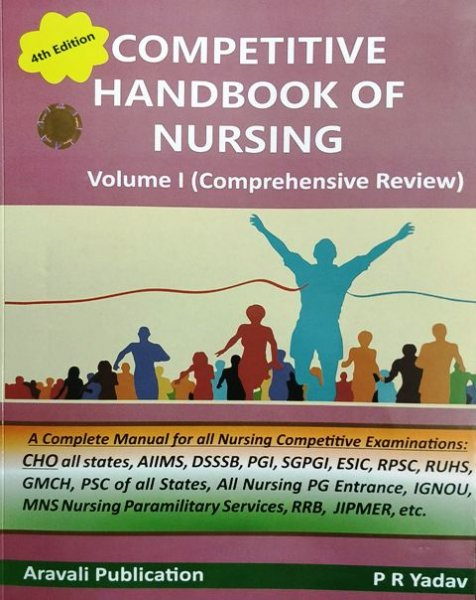 PRAHLAD RAM YADAV COMPETITIVE HANDBOOK OF NURSING VOLUME I