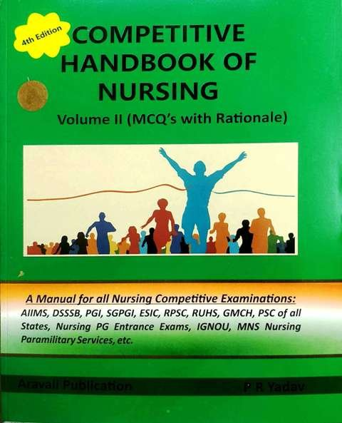 PRAHLAD RAM YADAV COMPETITIVE HANDBOOK OF NURSING VOLUME II