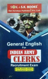 SK General English for Indian Army Clerks by Ram singh Yadav Yajvender Yadav